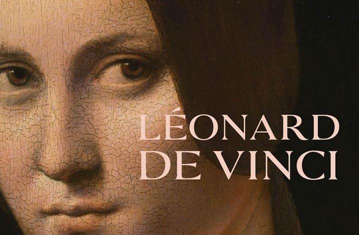 Léonard de Vinci Rétrospective 1519-2019